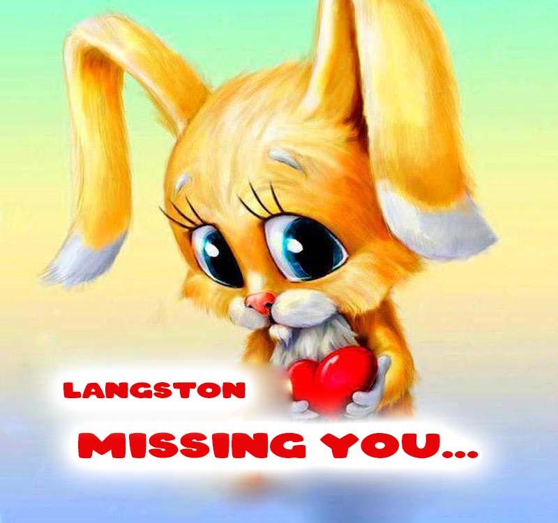 Cards Langston Missing you
