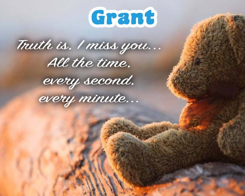 Cards Grant I am missing you every hour, every minute
