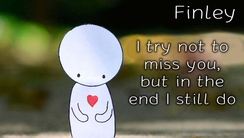 Ecards Finley Missing you already