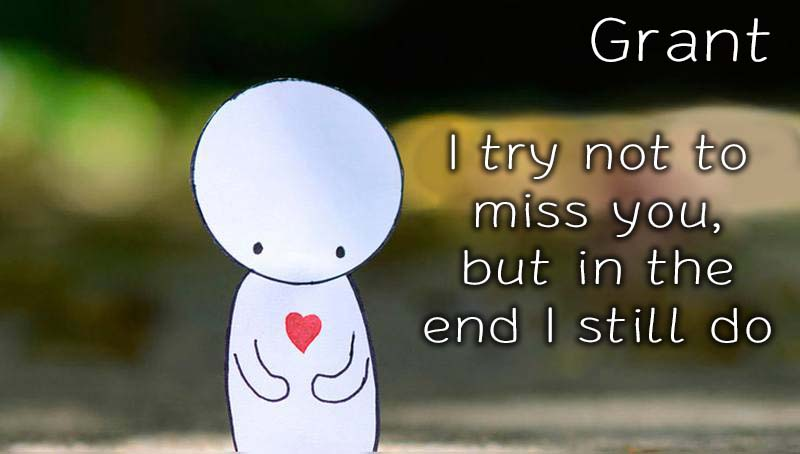 Ecards Grant Missing you already