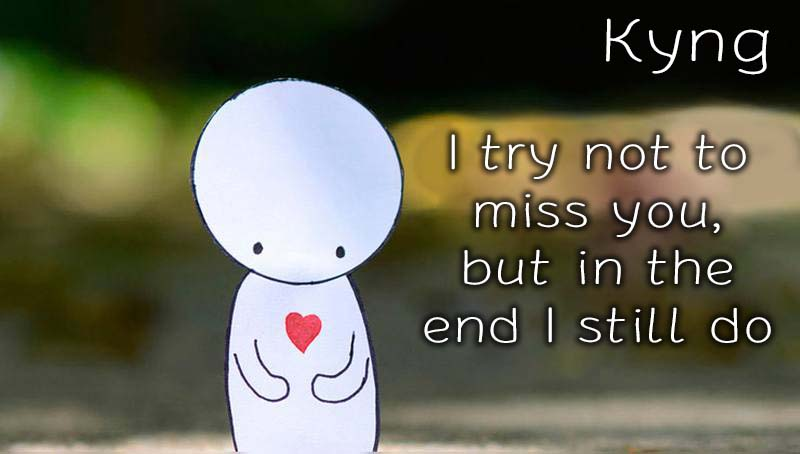 Ecards Kyng Missing you already