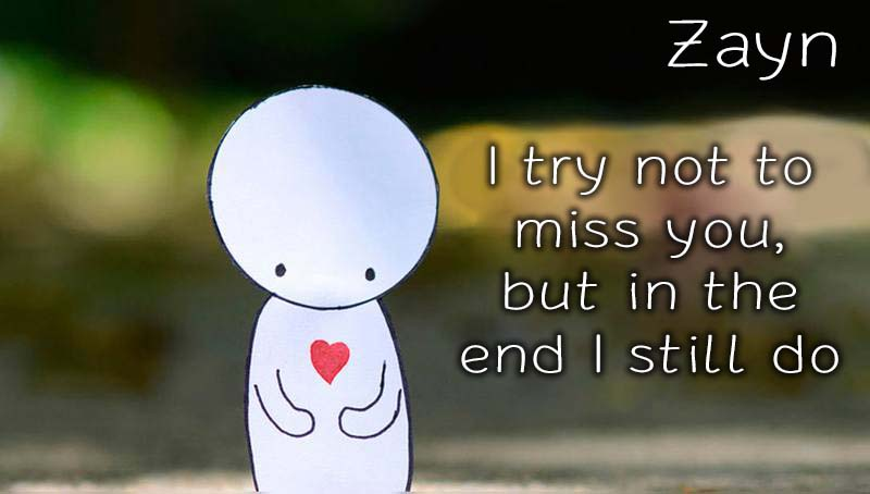Ecards Zayn Missing you already