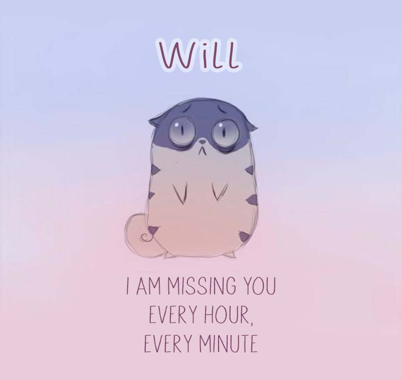 Cards Will I am missing you every hour, every minute
