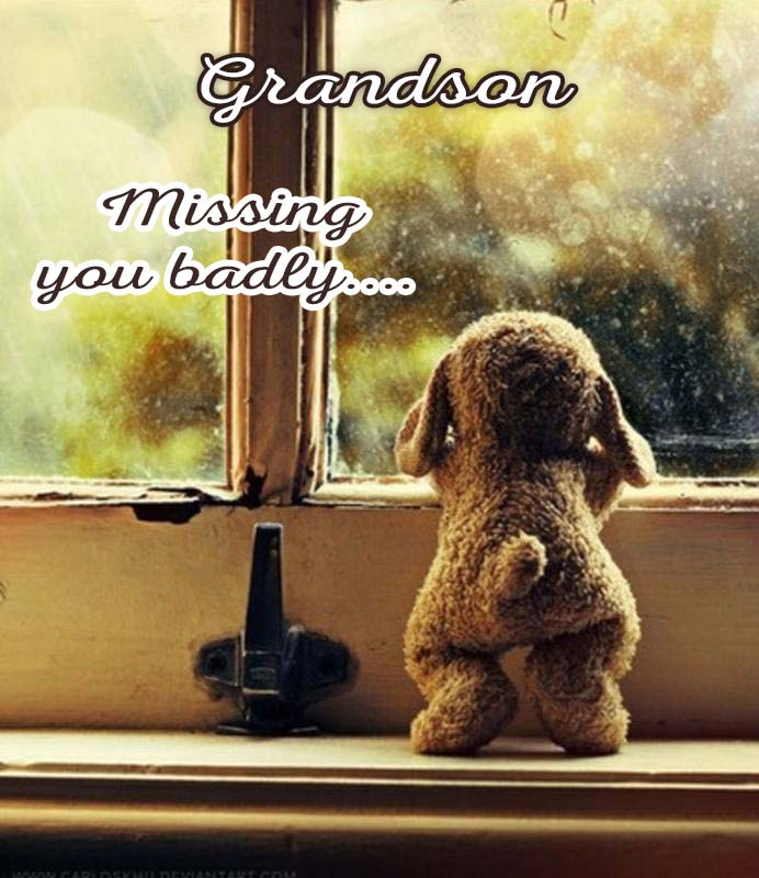 Cards Grandson I am missing you every hour, every minute