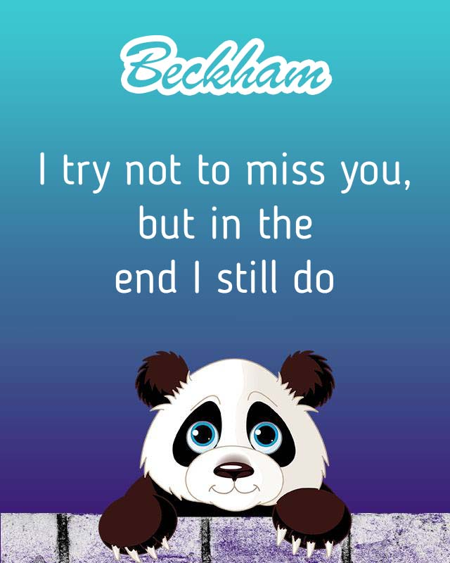 Cards Beckham I will miss you every day