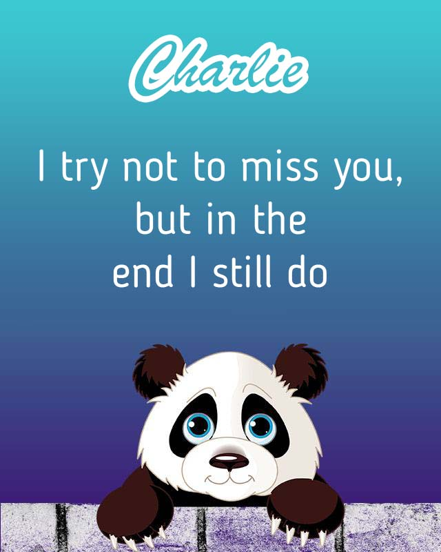 Cards Charlie I will miss you every day