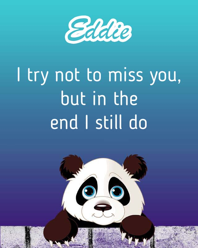 Cards Eddie I will miss you every day