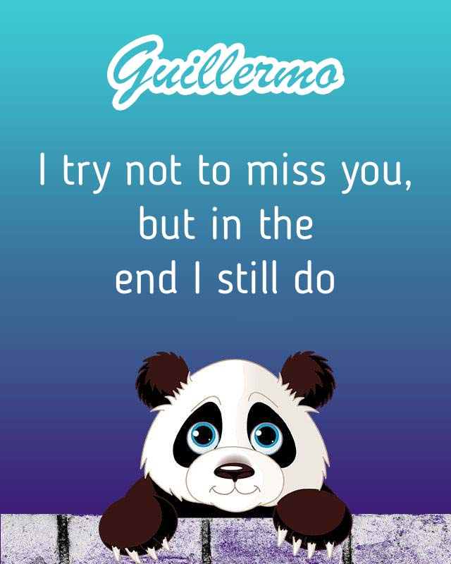 Cards Guillermo I will miss you every day