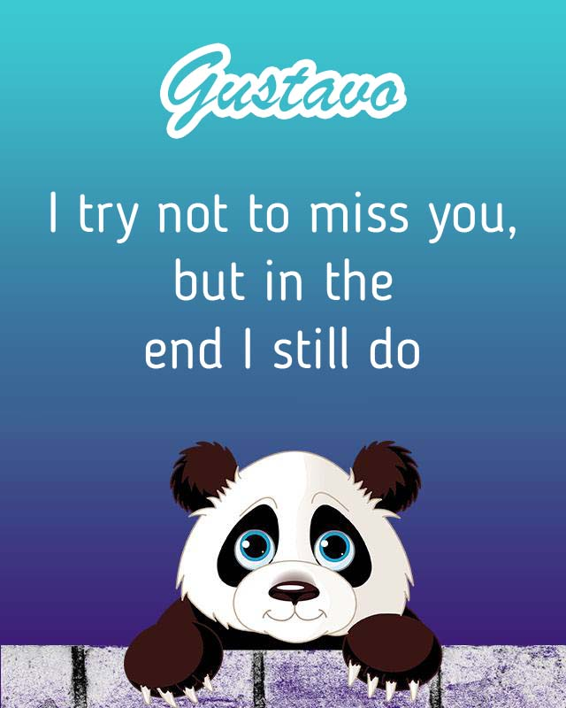 Cards Gustavo I will miss you every day