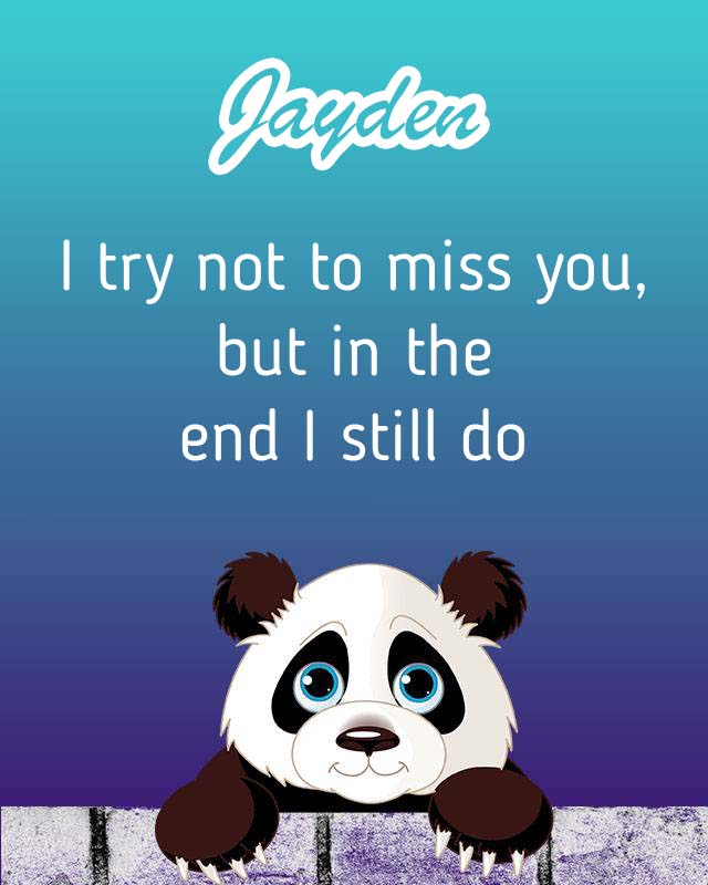 Cards Jayden I will miss you every day