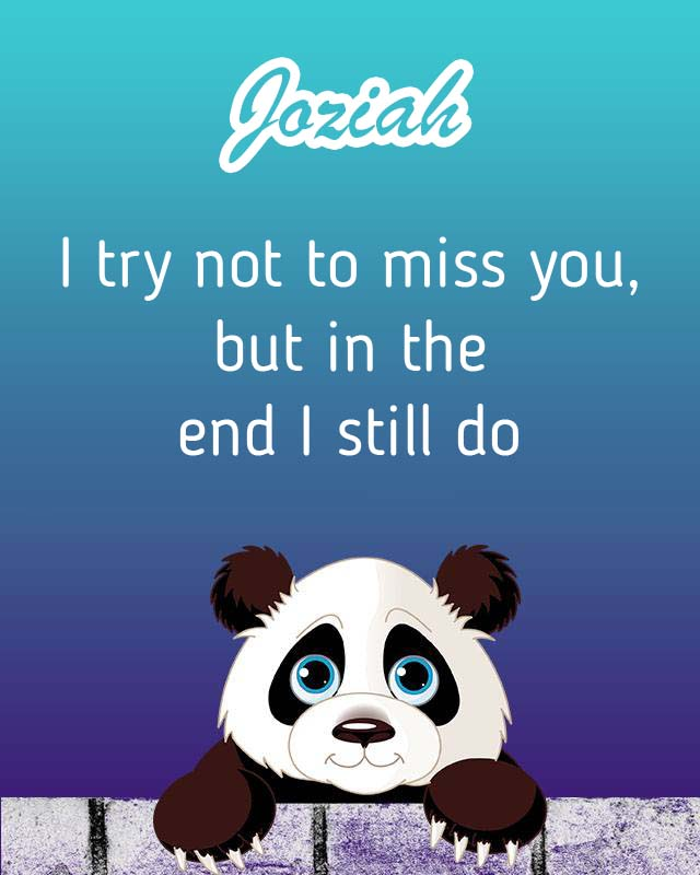 Cards Joziah I will miss you every day