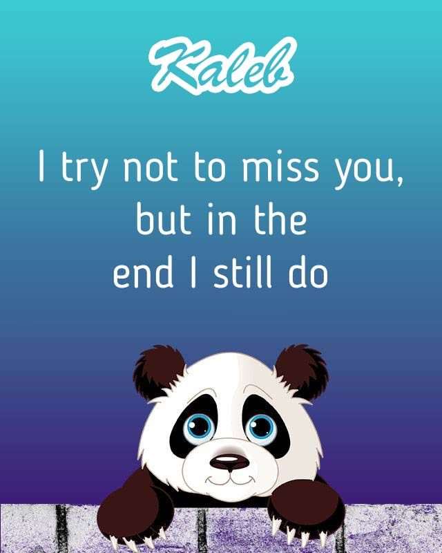 Cards Kaleb I will miss you every day