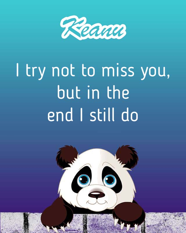 Cards Keanu I will miss you every day