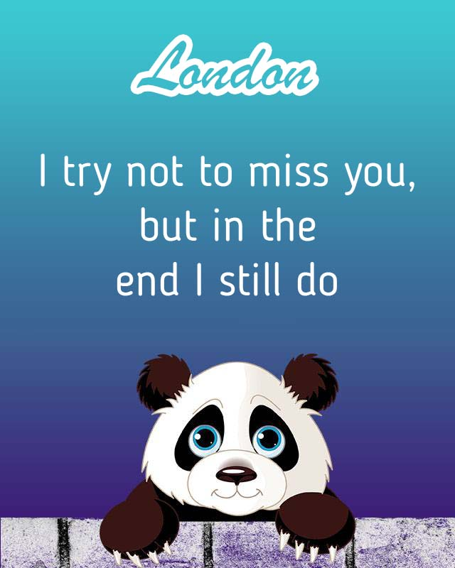 Cards London I will miss you every day