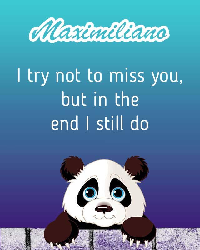 Cards Maximiliano I will miss you every day