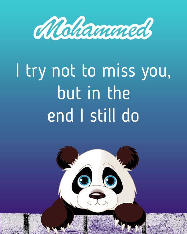 Cards Mohammed I will miss you every day