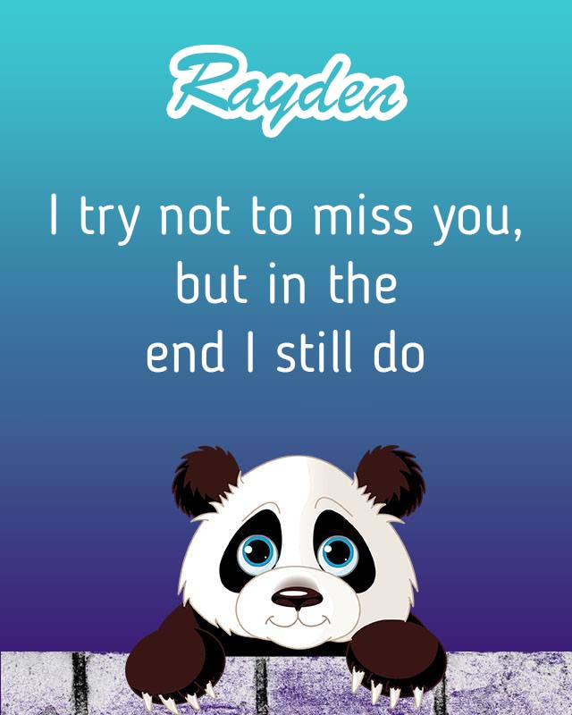 Cards Rayden I will miss you every day