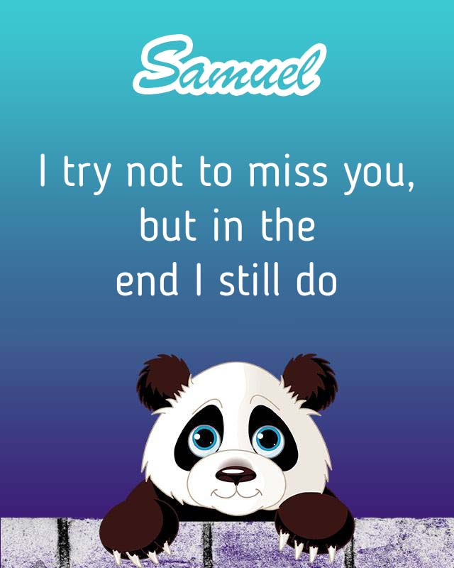 Cards Samuel I will miss you every day