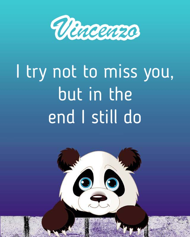 Cards Vincenzo I will miss you every day